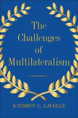 Challenges of Multilateralism, The