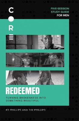 Redeemed Study Guide: Turning Brokenness into Something Beau...