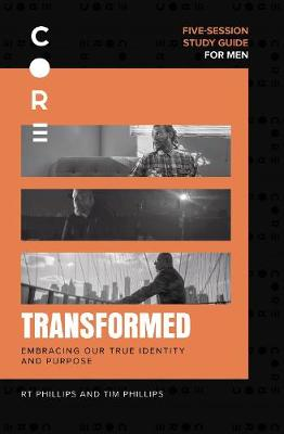 Transformed Study Guide: Embracing Our True Identity and Pur...