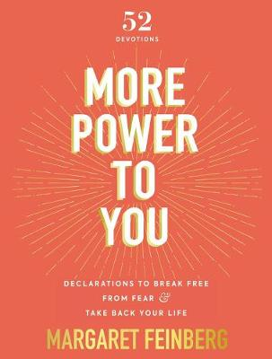 More Power to You: Declarations to Break Free from Fear and ...