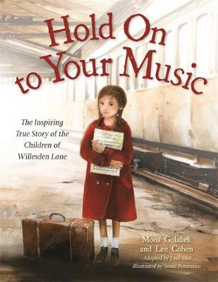 Hold On to Your Music: The Inspiring True Story of the Child...