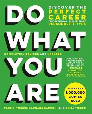 Do What You Are (Revised): Discover the Perfect Career for You Through the Secrets of Personality Type