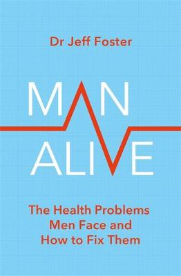 Man Alive: The health problems men face and how to fix them