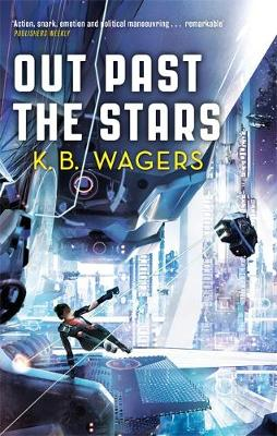 Out Past The Stars: The Farian War, Book 3
