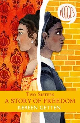 Two Sisters: A Story of Freedom