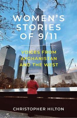 Women's Stories of 9/11: Voices from Afghanistan and t...
