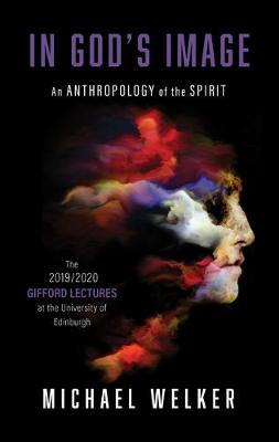 In God's Image: An Anthropology of the Spirit