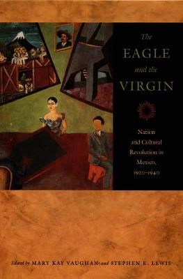 Eagle and the Virgin, The: Nation and Cultural Revolution in...