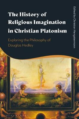 History of Religious Imagination in Christian Platonism, The...