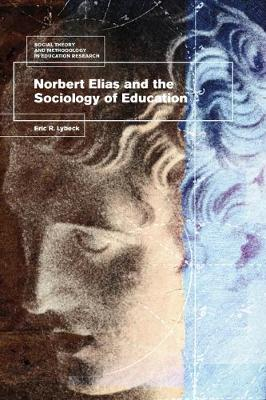 Norbert Elias and the Sociology of Education