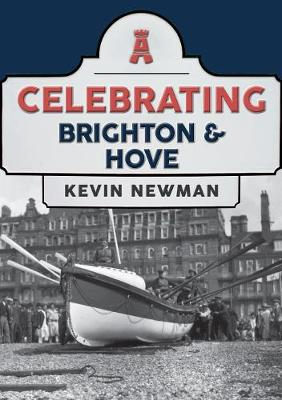 Celebrating Brighton & Hove