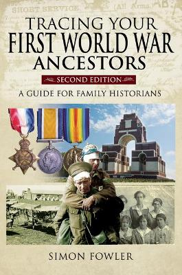 Tracing Your First World War Ancestors – Second Editio...