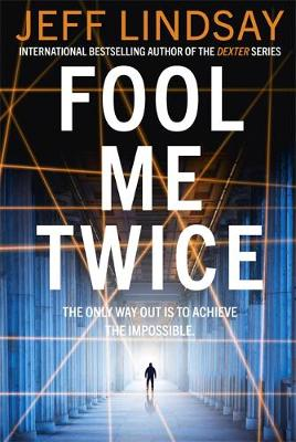 Fool Me Twice: Riley Wolfe Thriller