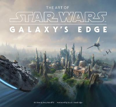 Art of Star Wars: Galaxy's Edge, The