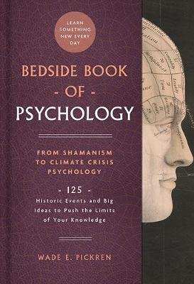 Bedside Book of Psychology: From Ancient Dream Therapy to Ec...