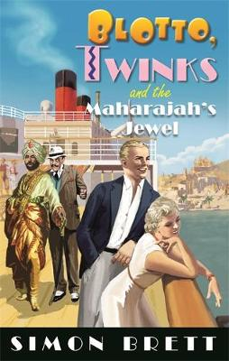 Blotto, Twinks and the Maharajah's Jewel
