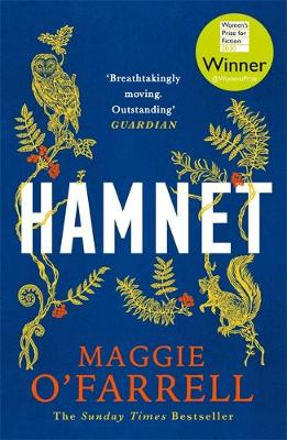 Hamnet: WINNER OF THE WOMEN'S PRIZE FOR FICTION 2020
