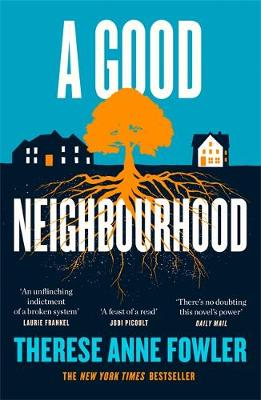 Good Neighbourhood, A: The powerful New York Times bestselle...