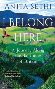 Signed Edition: I Belong Here: A Journey Along the Backbone of Britain