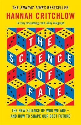 Science of Fate, The: The New Science of Who We Are – ...