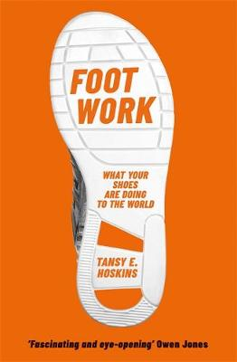 Foot Work: What Your Shoes Tell You About Globalisation