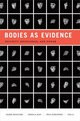 Bodies as Evidence: Security, Knowledge, and Power