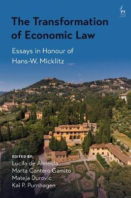 Transformation of Economic Law, The: Essays in Honour of Hans-W. Micklitz