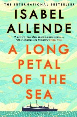 Long Petal of the Sea, A: The Sunday Times Bestseller