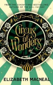 Signed Indie Edition: Circus of Wonders
