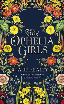 Signed Edition: The Ophelia Girls