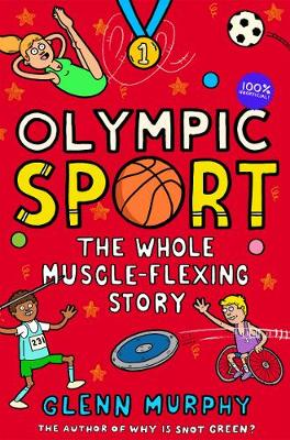 Olympic Sport: The Whole Muscle-Flexing Story: 100% Unoffici...