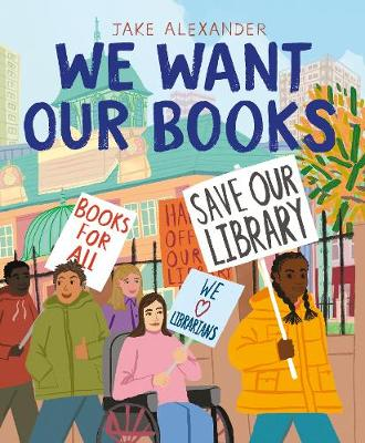 We Want Our Books: Rosa's Fight to Save the Library