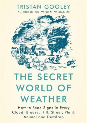 Signed Bookplate Edition: The Secret World of Weather: How t...
