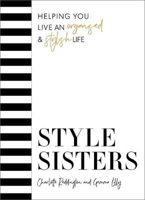 Style Sisters: Helping you live an organised & stylish l...