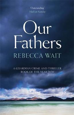 Our Fathers: A gripping, tender novel about fathers and sons...