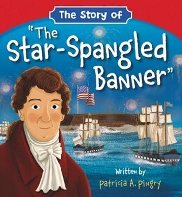 The Story of 'The Star-Spangled Banner'