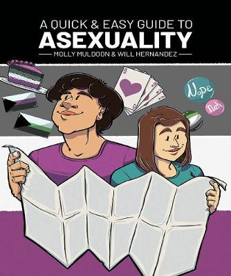Quick & Easy Guide to Asexuality, A