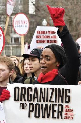 Organizing for Power: Building a 21st Century Labor Movement...