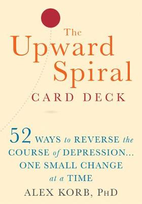 Upward Spiral Card Deck, The: 52 Ways to Reverse the Course ...
