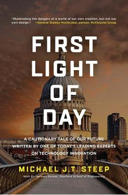 First Light of Day: A Cautionary Tale of Our Future Written ...