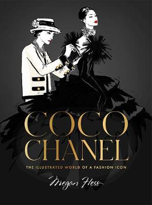 Coco Chanel Special Edition: The Illustrated World of a Fash...