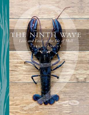 Ninth Wave, The: Love and Food on the Isle of Mull