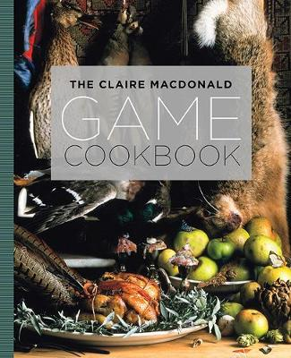 Claire MacDonald Game Cookbook, The