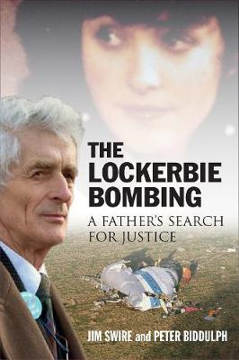 Lockerbie Bombing, The: A Father's Search for Justice