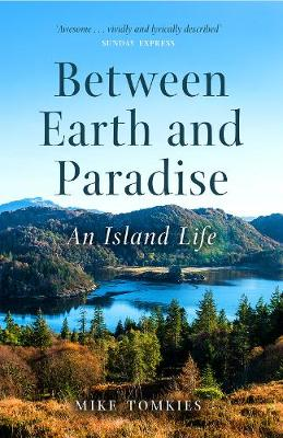 Between Earth and Paradise: An Island Life