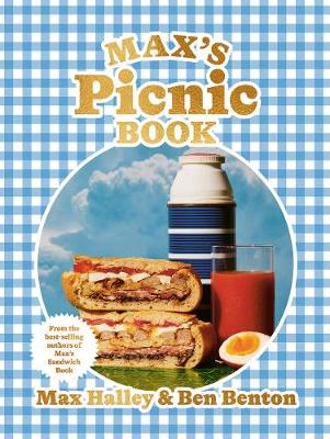 Max's Picnic Book: An ode to the art of eating outdoor...