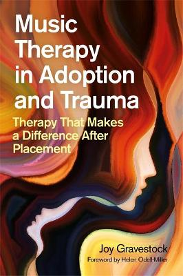Music Therapy in Adoption and Trauma: Therapy That Makes a D...