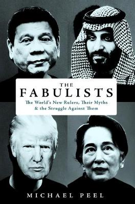 Fabulists, The: How myth-makers rule in an age of crisis