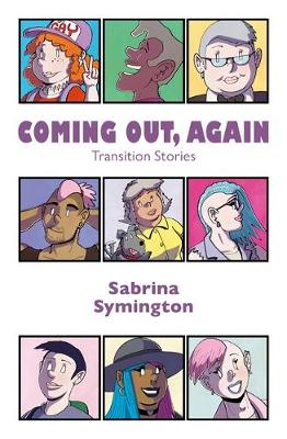 Coming Out, Again: Transition Stories