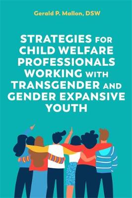 Strategies for Child Welfare Professionals Working with Tran...